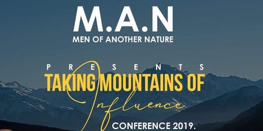 Men of Another Nature (MAN) Taking Mountains of Influence