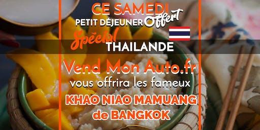 Samedi 27 Juillet -Spécial Thaïlande