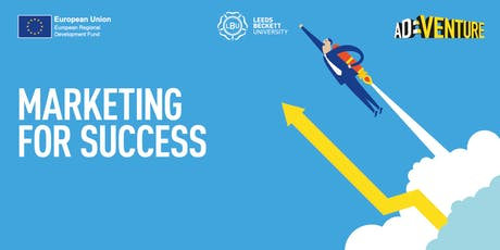 AD:VENTURE Masterclass: Marketing for Business Success (Leeds) tickets