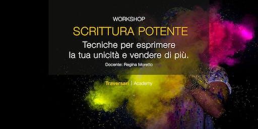 Scrittura Potente - Tecniche per esprimere la tua unicità e vendere di più.