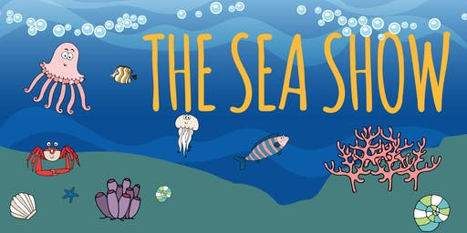 Squashbox Presents The Sea Show