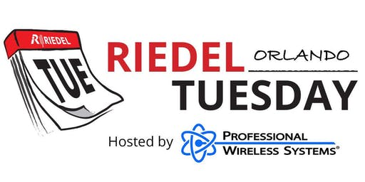 Riedel Tuesday Orlando Hosted by Professional Wireless Systems