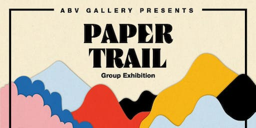 """PAPER TRAIL"" - AN EXHIBITION OF NEW CONTEMPORARY WORKS ON PAPER"
