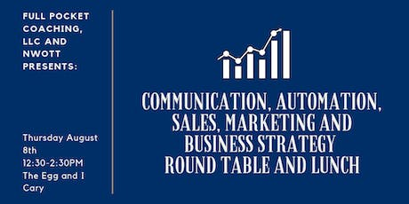 Business Strategy, Communication, Sales & Marketing Automation Round Table tickets