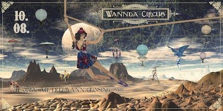 Wannda Circus Open Air 10.08.2019 Tickets