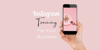 Beauty of Business: Instagram For Your Biz Workshop