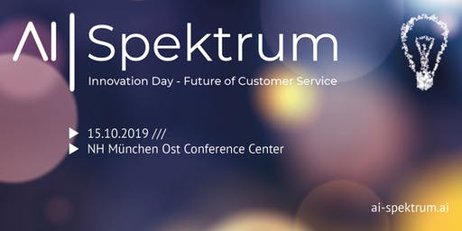 AI Spektrum Innovation Day - Future of Customer Service