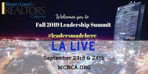 Women's Council of REALTORS® - California State 2019 Fall Leadership Summit