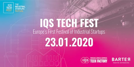 IQS Tech Fest 2020 - Europe's First Festival of Industrial Startups tickets