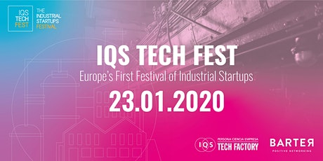 IQS Tech Fest 2020 - Europe's First Festival of Industrial Startups entradas