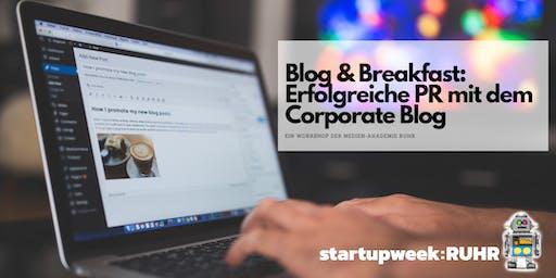 Blog und Breakfast: Erfolgreiche PR mit dem Corporate Blog