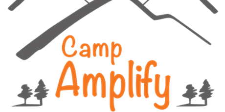 Camp Amplify Celebration Dinner tickets