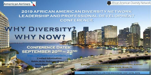 2019 AADN Professional Development Conference: WHY DIVERSITY? WHY NOW?