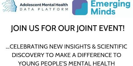 Adolescent Mental Health Data Platform & Emerging Minds Joint Event tickets