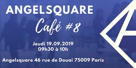 Angelsquare Café #8 billets