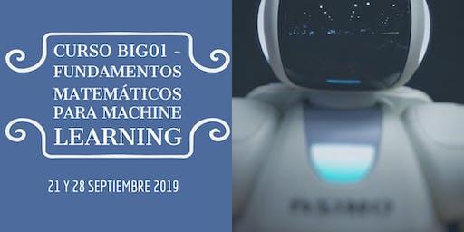 Curso BIG01 - Fundamentos Matemáticos del Machine Learning I