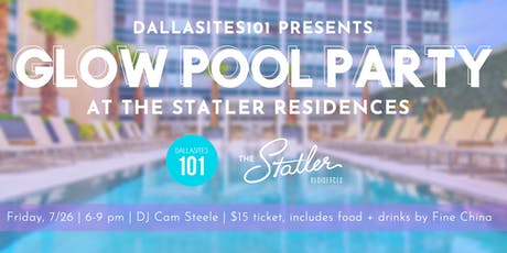 Glow Pool Party at The Statler Residences tickets