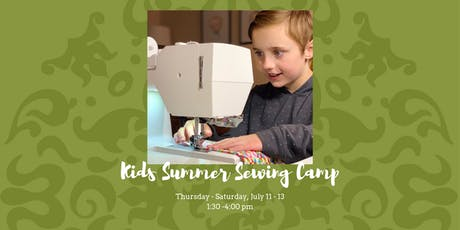 Kids Summer Sewing Camp - August 8, 9, & 10, 2019 tickets