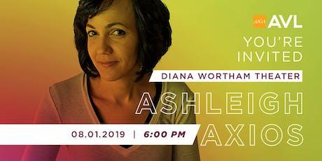 AIGA Asheville Inaugural Event with Ashleigh Axios tickets