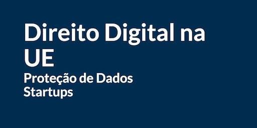 Direito Digital Europeu  - Startups e Proteção de Dados (GDPR/RGPD)