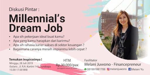 Diskusi Pintar : Millennial's Dream Job