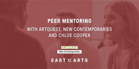 Peer Mentoring with Artquest, New Contemporaries & Chloe Cooper tickets