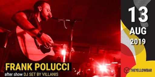 Frank Polucci - The Yellow Bar