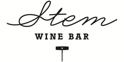 Stem Wine Bar August Tasting Event: The New Names of Napa
