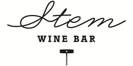 Stem Wine Bar August Tasting Event: The New Names of Napa tickets