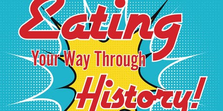 Eating Your Way Through History tickets