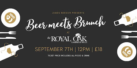 James Beeson Presents... Beer Meets Brunch at The Royal Oak tickets