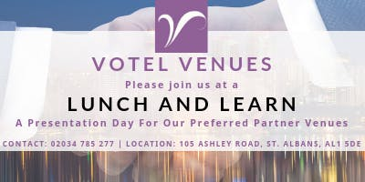 Lunch and Learn - Preferred Venue Presentations - Wednesday 9th October
