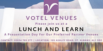 Lunch and Learn - Preferred Venue Presentation - Wednesday 19th February