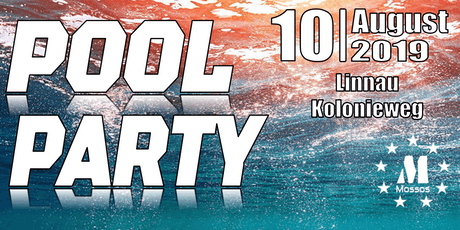 Pool Party 2019 by Mossos Events Tickets