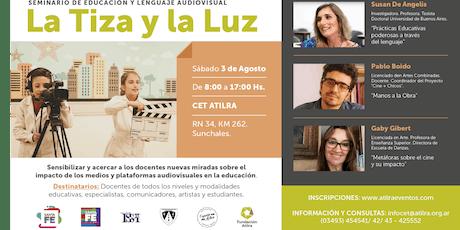 Seminario de educación y lenguaje audiovisual La Tiza y la Luz. entradas