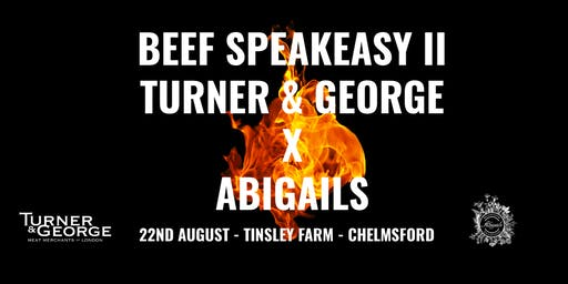 Turner & George X Abigails - Beef Speakeasy II