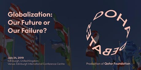 Doha Debates: Globalization: Our Future or Our Failure? tickets