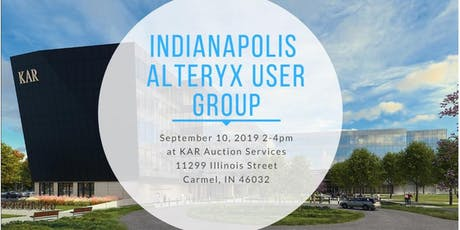 September 2019 Indianapolis Alteryx User Group Meeting tickets