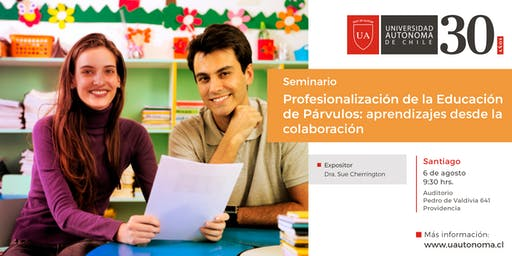 Seminario Profesionalización de la educación de párvulos: aprendizajes desde la colaboración