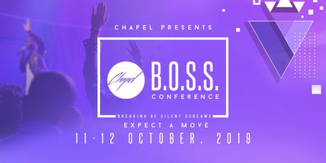 Chapel - B.O.S.S. Conference 2019 tickets