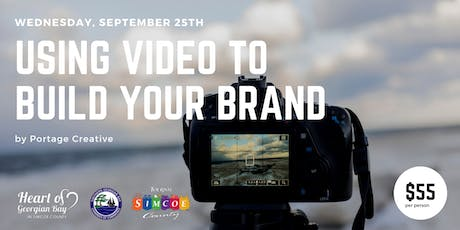 Workshop - Using Video To Build Your Brand tickets