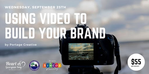 Workshop - Using Video To Build Your Brand