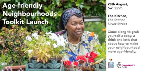 Age-friendly Neighbourhoods Toolkit Launch tickets