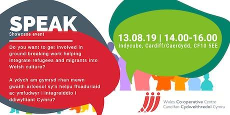 SPEAK showcase event / Digwyddiad arddangos SPEAK tickets