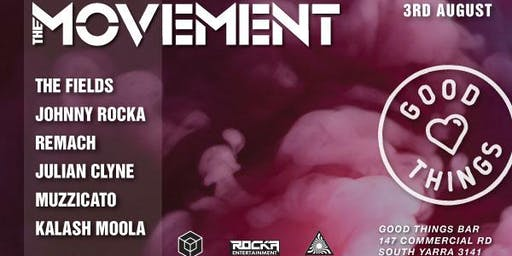 The Movement with, The Fields + more