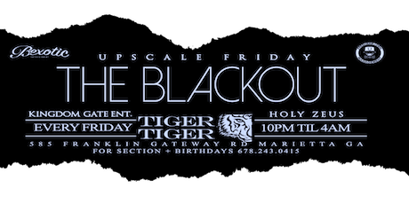 Upscale Fridays /The Blackout tickets