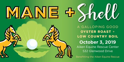 2019 Mane & Shell benefitting the Equine Rescue of Aiken