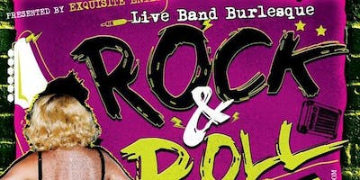 Live Band: ROCK & ROLL BURLESQUE