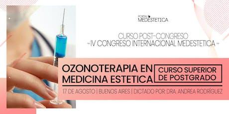 Curso Superior de Posgrado de Ozonoterapia en Medicina Estética entradas