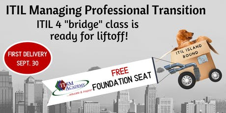 ITIL 4 Managing Professional Transition (MPT) - with FREE ITIL 4 Foundation Seat tickets